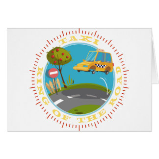 Taxi driver comic king of the road tarjeta de felicitación