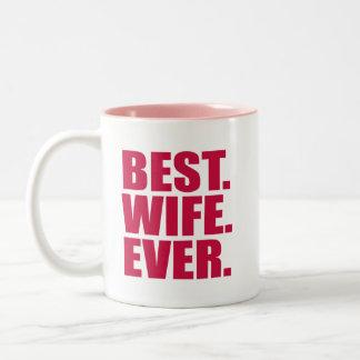 Taza Bicolor El mejor. Esposa. Nunca. (rosa)