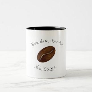Taza Bicolor ¡Haba allí, hecho eso - ahora, café!