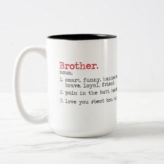 Taza Bicolor Las citas asaltan para Brother, regalo de