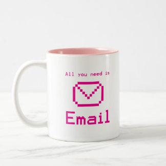 Taza Bicolor Todo lo que usted necesita es correo electrónico