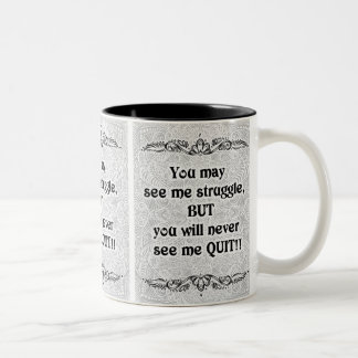 Taza Bicolor Usted puede verme luchar - Quote´s positivo