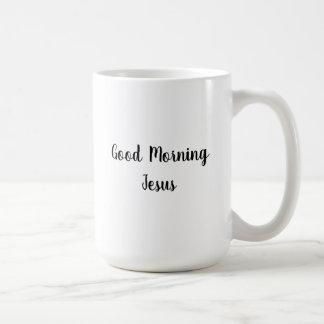 Taza blanca clásica de Jesús de la buena mañana