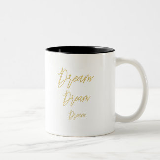 """Taza café """"dream dream dream"""" mug"""