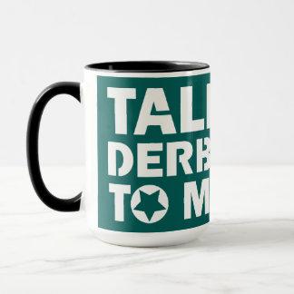 Taza Charla Derby a mí, diseño del chica de Derby del