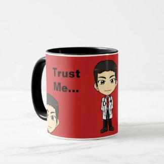 Taza Confíe en que yo es doctor