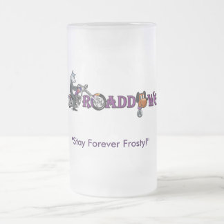 ¡Taza congelada Roaddawgz oficial! ¡CONGÉLELA! Taza De Cristal Esmerilado