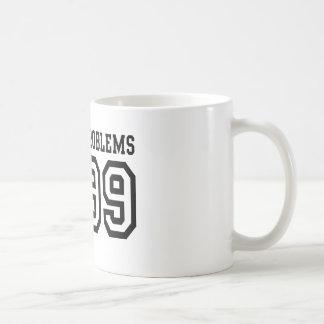Taza De Café 99 problemas