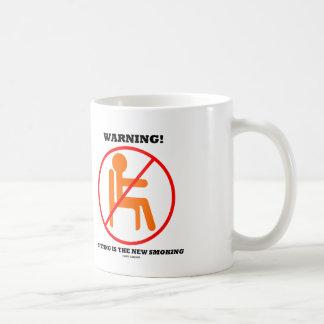 Taza De Café ¡Advertencia! La sentada es la nueva muestra de la