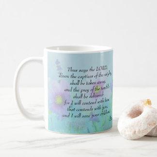 Taza De Café Ahorraré a sus niños: 49:25 de Isaías