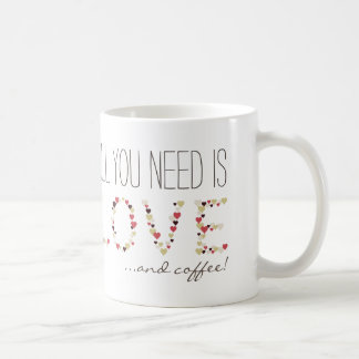 Taza De Café All you need is Love & Coffee, hearts cute mug |