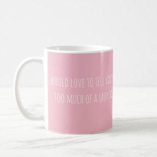 Taza De Café Amaría decirle… (texto solamente)
