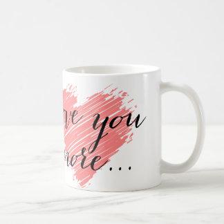 Taza De Café Ámele más… corazón rosado