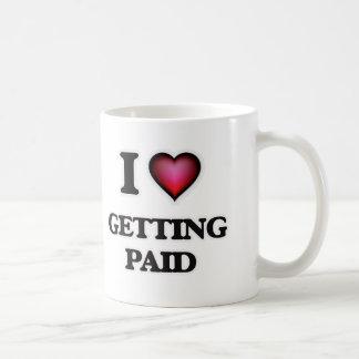 Taza De Café Amo el conseguir pagado