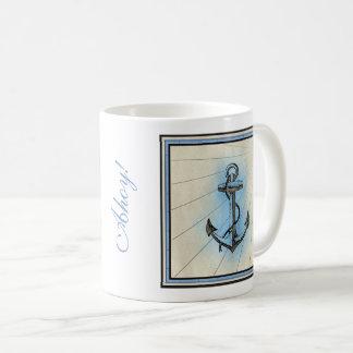 Taza De Café ¡Ancla náutica del vintage - ahoy! O su propia