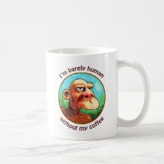 Taza De Café Apenas humano sin el café - modificado para