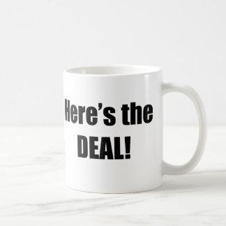 Taza De Café Aquí está el trato