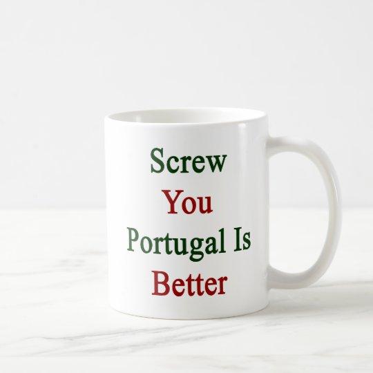 Taza De Café Atorníllele que Portugal es mejor