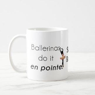 Taza De Café ¡Bailarinas tan él!