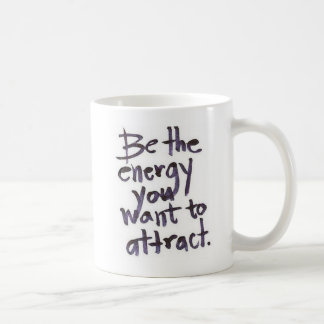 Taza De Café Be the Energy MUG