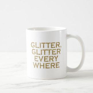 Taza De Café Brillo del brillo cada donde