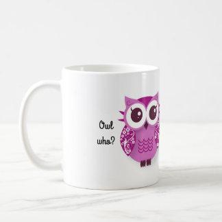 Taza De Café ¿Búho quién? El búho sea su mejor amigo