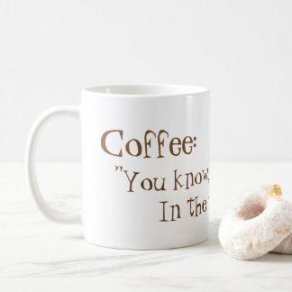 Taza De Café ¡Café de la mañana!