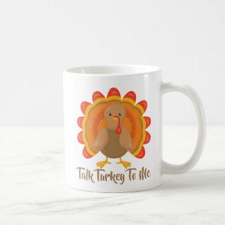 Taza De Café Charla Turquía a mí