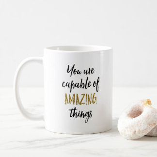 Taza De Café Cita de motivación de las cosas asombrosas