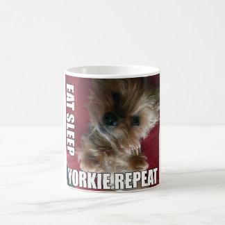 Taza De Café ¡Coma! ¡Sueño! ¡Yorkie! ¡Repetición! :)
