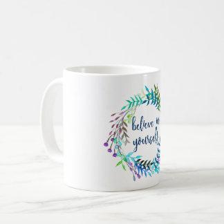 """Taza De Café """"Crea en sí mismo"""" la cita inspirada"""