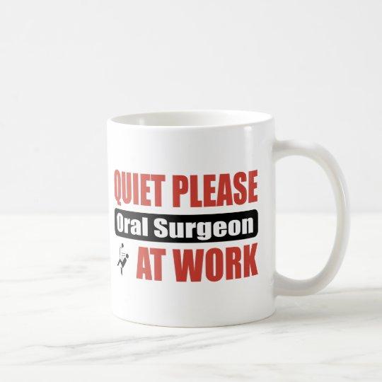 Taza De Café De la tranquilidad cirujano oral por favor en el