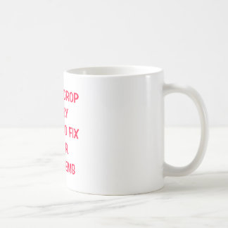 TAZA DE CAFÉ DÉJEME CAER CADA COSA PARA FIJAR SUS PROBLEMAS