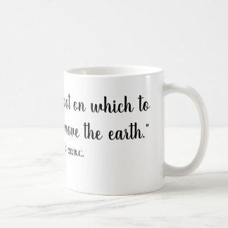 Taza De Café Déme un punto firme en el cual colocarse