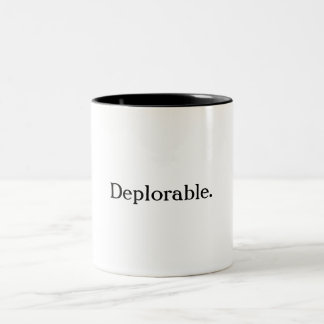 Taza de café deplorable