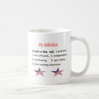 Taza De Café Deplorable, mi definición
