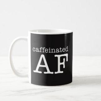Taza de café divertida de Caffeinated AF - adicto