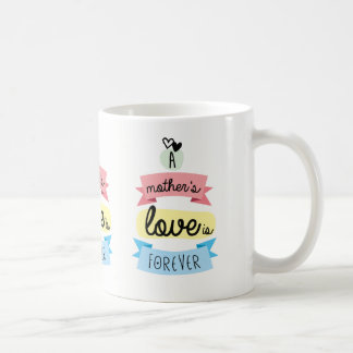 Taza De Café El amor de una madre es para siempre