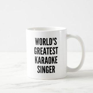 Taza De Café El cantante más grande del Karaoke de los mundos