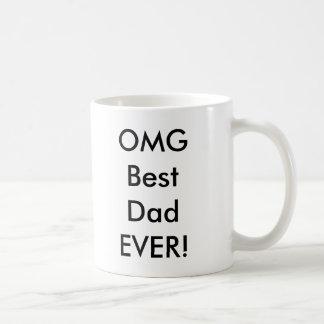 Taza De Café ¡El mejor papá de OMG NUNCA!