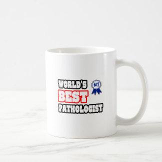 Taza De Café El mejor patólogo del mundo