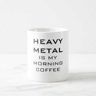 Taza De Café El metal pesado es mi café de la mañana