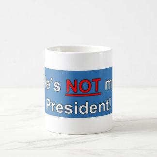Taza De Café Él no es mi presidente Mug