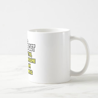 Taza De Café El patólogo… asume que nunca soy incorrecto