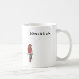 Taza De Café El tiranizar está para los pájaros