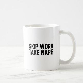 Taza De Café El trabajo del salto toma siestas