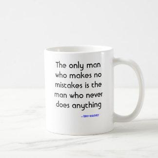 Taza De Café El único hombre que no incurre en ninguna