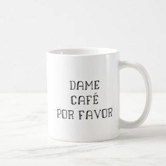 Taza de café en español - dama Café Por Favor