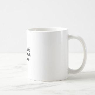 Taza De Café Es hora de hablar verdad al poder