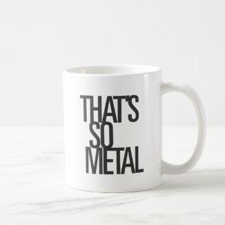 Taza De Café Ése es tan metal